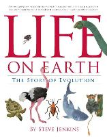 Cover for Life on Earth: The Story of Evolution by Steve Jenkins