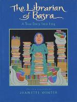 Cover for Librarian of Basra: A True Story from Iraq by Jeanette Winter
