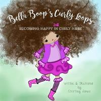 Cover for Bella Boop's Curly Loops by Courtney James