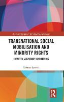 Cover for Transnational Social Mobilisation and Minority Rights  by Corinne Lennox