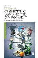 Cover for Gene Editing, Law, and the Environment  by Irus Braverman