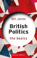 Cover for British Politics  by Bill Jones