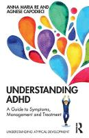 Cover for Understanding ADHD  by Anna Maria Re, Agnese Capodieci