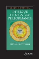 Cover for Physique, Fitness, and Performance by Thomas Battinelli