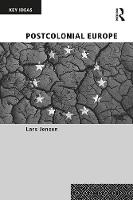 Cover for Postcolonial Europe by Lars Jensen
