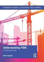Cover for Understanding FIDIC  by Kelvin Hughes