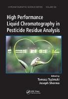 Cover for High Performance Liquid Chromatography in Pesticide Residue Analysis by Tomasz Tuzimski