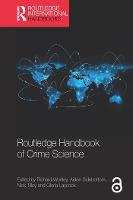Cover for Routledge Handbook of Crime Science by Richard Wortley