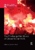 Cover for The Routledge Handbook of Critical Social Work by Stephen Webb