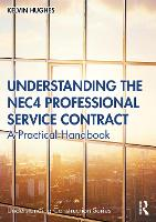 Cover for Understanding the NEC4 Professional Service Contract  by Kelvin Hughes