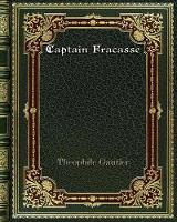 Cover for Captain Fracasse by Theophile Gautier