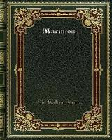 Cover for Marmion by Sir Walter Scott
