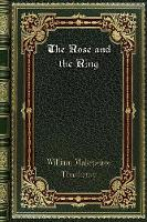 Cover for The Rose and the Ring by William Makepeace Thackeray