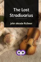 Cover for The Lost Stradivarius by John Meade Falkner