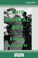 Cover for This Mortal Boy (16pt Large Print Edition) by Fiona Kidman