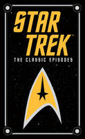 Cover for Star Trek: The Classic Episodes (Barnes & Noble Collectible Classics: Omnibus Edition) by James Blish