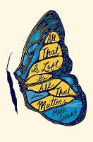 Cover for All That Is Left Is All That Matters  by Mark Slouka