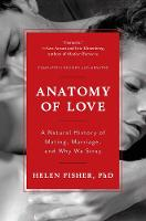 Cover for Anatomy of Love  by Helen Fisher
