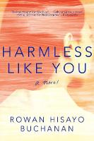 Cover for Harmless Like You  by Rowan Hisayo Buchanan