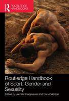 Cover for Routledge Handbook of Sport, Gender and Sexuality by Jennifer Hargreaves