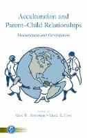 Cover for Acculturation and Parent-Child Relationships  by Marc H. Bornstein