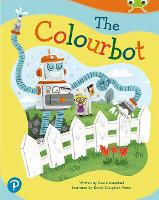 Cover for Bug Club Shared Reading: The Colourbot (Reception) by David MacPhail