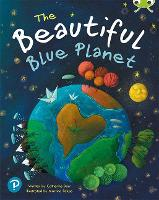 Cover for Bug Club Shared Reading: The Beautiful Blue Planet (Year 1) by Catherine Barr