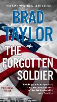 Cover for The Forgotten Soldier by Brad Taylor