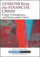 Cover for Lessons from the Financial Crisis  by Robert W. Kolb