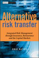 Cover for Alternative Risk Transfer  by Erik Banks