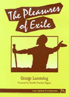 Cover for The Pleasures of Exile by Mr George Lamming