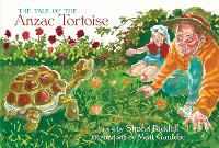 Cover for The Tale of the Anzac Tortoise by Shona Riddell