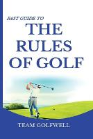 Cover for Fast Guide to the RULES OF GOLF  by Team Golfwell