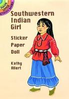Cover for Southwestern Indian Girl Sticker Paper Doll by Kathy Allert