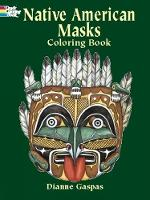 Cover for Native American Masks Coloring Book by Dianne Gaspas