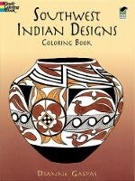 Cover for Southwest Indian Designs Coloring B by Dianne Gaspas