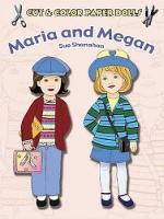 Cover for Cut & Color Paper Dolls: Maria and Megan by Sue Shanahan