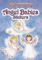Cover for Glitter Angel Babies Stickers by Sue Shanahan