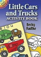 Cover for Little Cars and Trucks by Becky Radtke