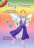 Cover for Fairy Princess Sticker Paper Doll by Barbara Steadman