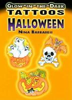 Cover for Glow-In-The-Dark Tattoos: Halloween by Nina Barbaresi