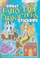 Cover for Great Fairy Tale Characters Stickers by Erin A. Ellis