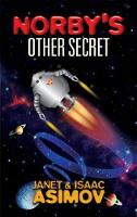 Cover for Norby's Other Secret by Janet Asimov, Isaac Asimov