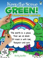 Cover for Keep the Scene Green! Earth-Friendly Activities by Becky Radtke