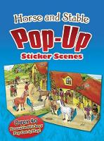 Cover for Horse and Stable PopUp Sticker Scenes by Barbara Steadman