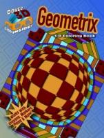 Cover for 3-D Coloring Book - Geometrix by Jennifer Bishop