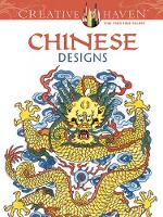 Cover for Creative Haven Chinese Designs Coloring Book by Dianne Gaspas