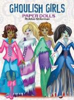 Cover for Ghoulish Girls Paper Dolls by Robbie Stillerman