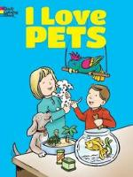 Cover for I Love Pets Coloring Book by Cathy Beylon