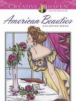 Cover for Creative Haven American Beauties Coloring Book by Carol Schmidt